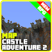 Download Map castle adventure 2 for mcpe 1.0 APK
