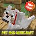 Download Pet MOD For Minecraft PE 1.0 APK