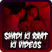 Download Shadi Ki Raat Ki Videos 2017 1.4.4 APK