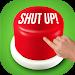 Download Shut Up Button 2018 8.0 APK
