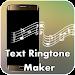 Download Text Ringtone Maker 1.5 APK